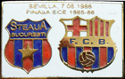 Pin #1 Final de la Copa de Europa 1986, la final de Sevilla, FC Barcelona vs Steaua de Bucarest